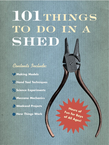 Book - 101 Things To Do In A Shed