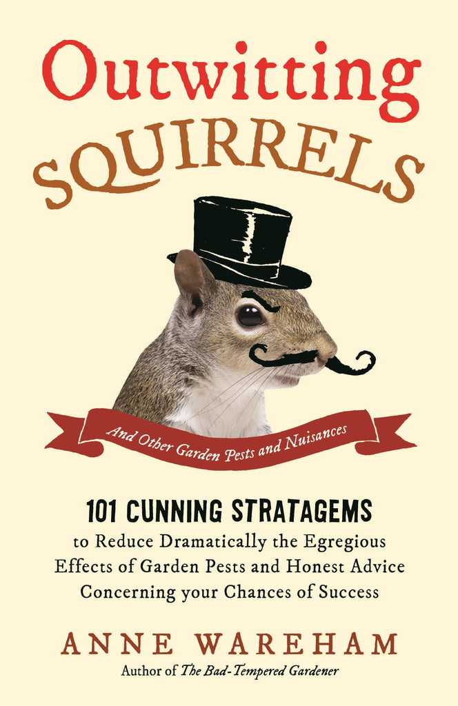 Book - Outwitting Squirrels by Anne Wareham