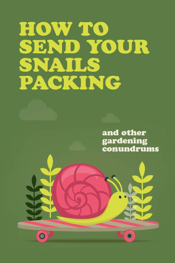 Book - How to Send Your Snails Packing