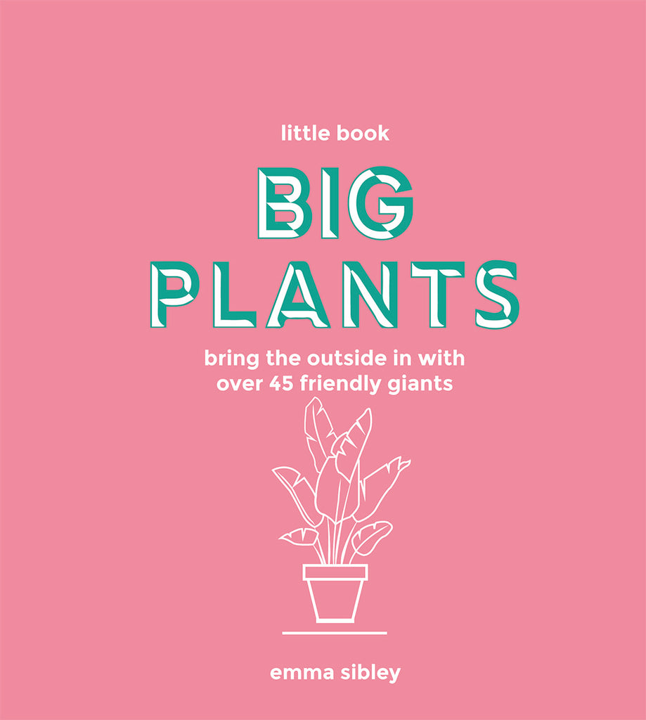 Book - Little Book Big Plants by Emma Sibley