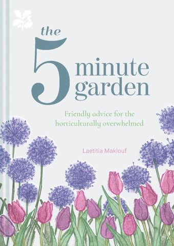 The Five Minute Garden by Leatitia Maklouf