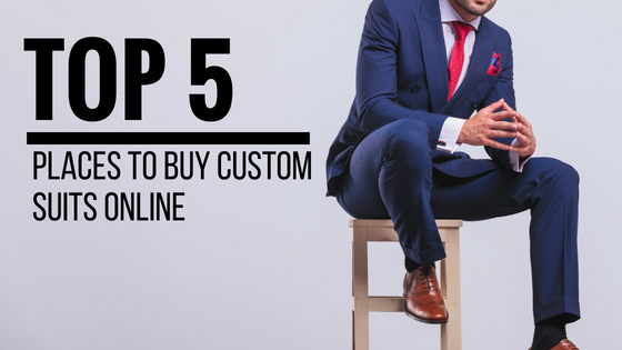 Top 5 Places to Buy Custom Suits Online