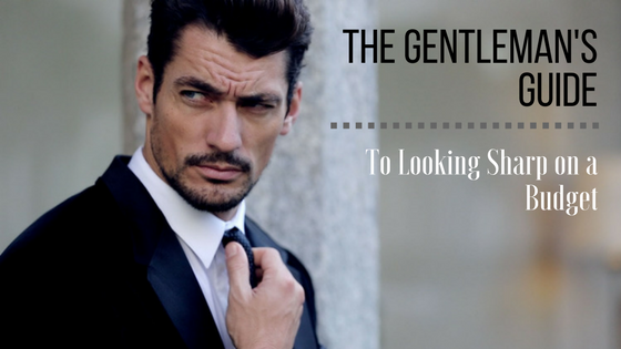 The Gentleman's Guide to Looking Sharp on a Budget