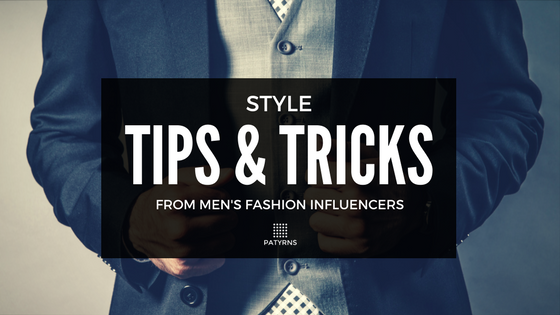 Style Tips & Tricks From Men's Fashion Influencers