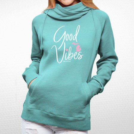 """Michigan Good Vibes"" Women's Fleece Funnel Neck Pullover Hoodie"