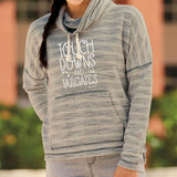 Touchdowns and Tailgates Women's Baja French Terry Funnel Neck Pullover