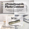 #PrometheusLife Photo Contest