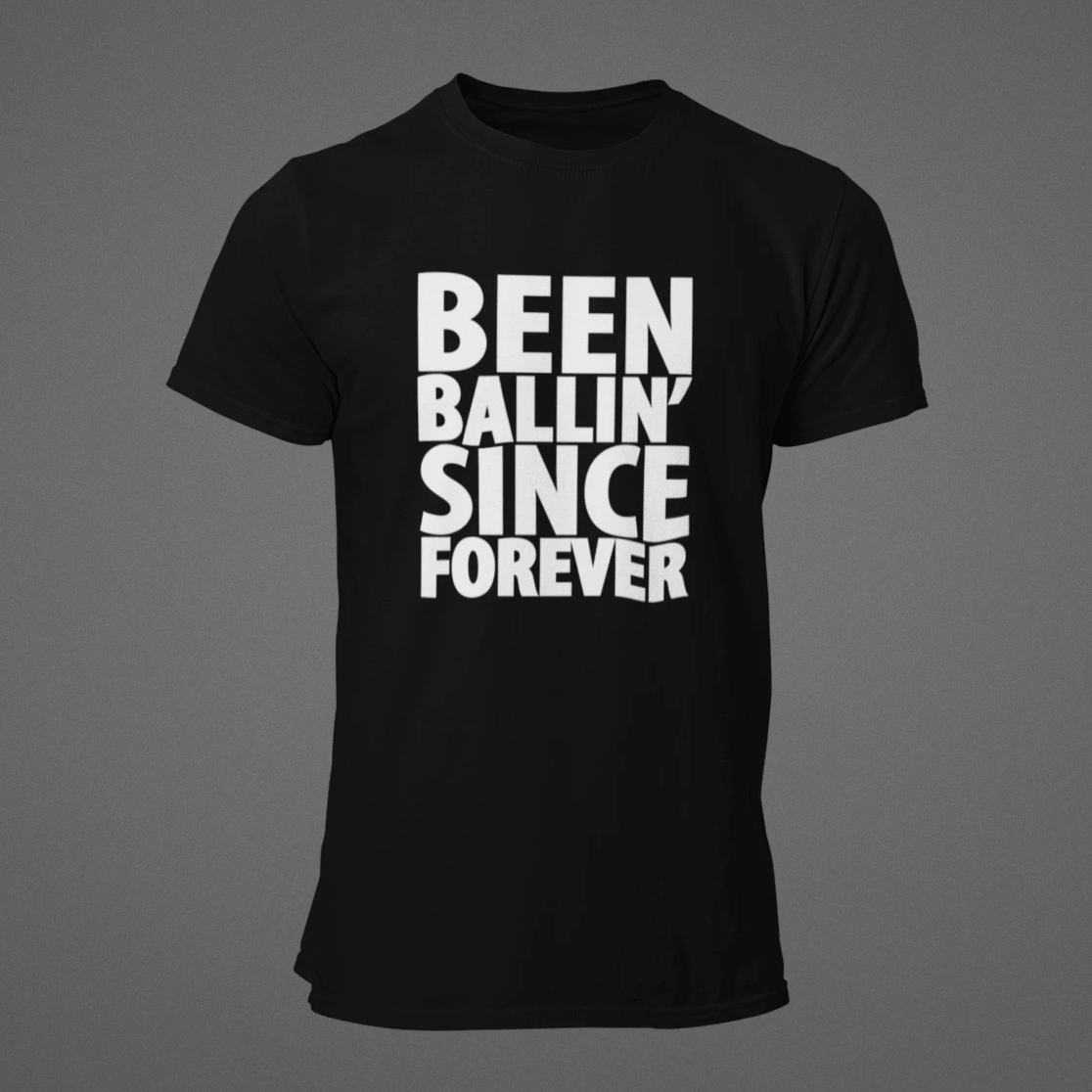 Been Ballin' Since Forever EXP1 T-Shirt