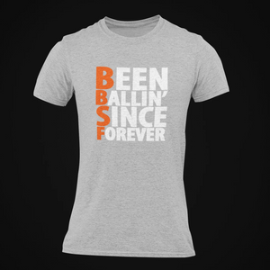 Been Ballin' Since Forever EXP3H T-Shirt