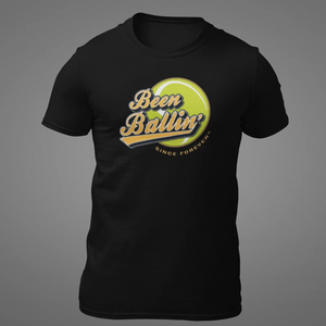 Been Ballin' Since Forever Tennis T-Shirt