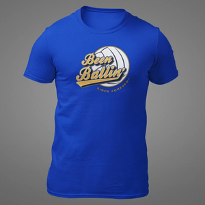 Been Ballin' Since Forever Volleyball T-Shirt