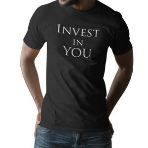 Invest In You Unisex T-Shirt