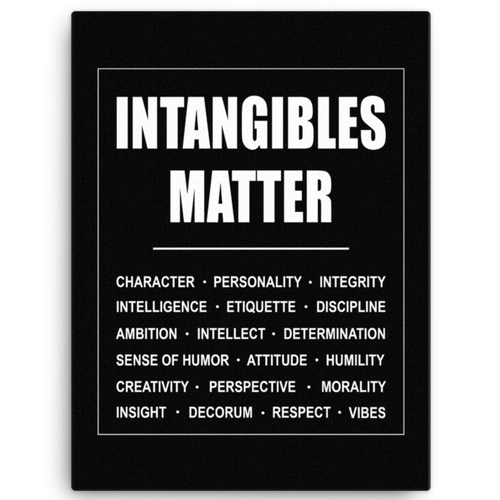 Intangibles Matter Canvas Wall Art