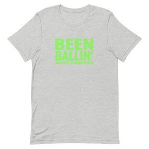 Been Ballin' Since Forever EXP5H T-Shirt