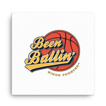 Been Ballin' Since Forever Basketball Canvas Wall Art