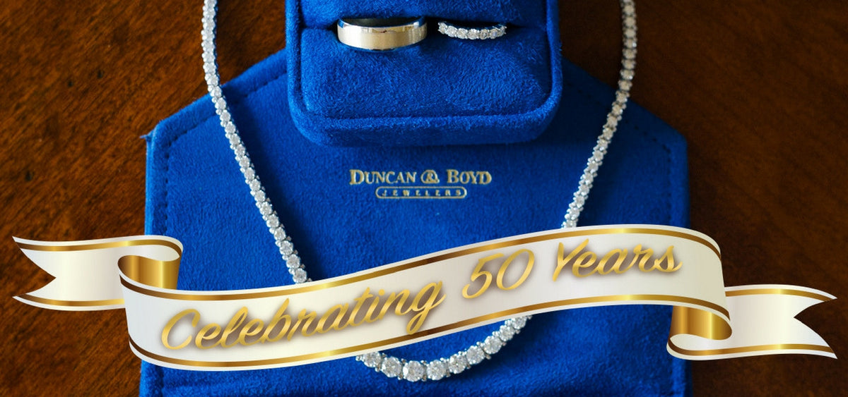 Duncan & Boyd Jewelers Celebrating 50 years
