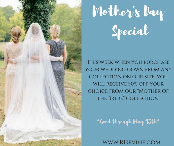Mother's Day Special - RDevine Fashion (Wedding & Bridal)
