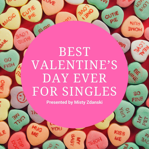 Best Valentine's Day Ever for Singles
