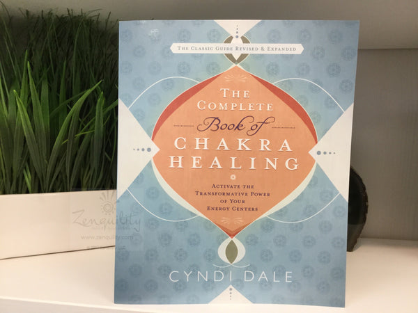 COMPLETE BOOK OF CHAKRA HEALING: Ac