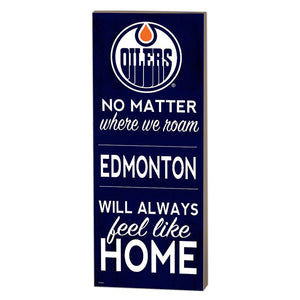 Edmonton Oilers No Matter Where We Roam Plaque