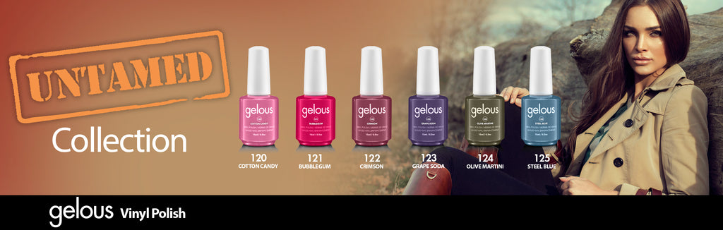 NEW UNTAMED GELOUS VINYL POLISH COLLECTION