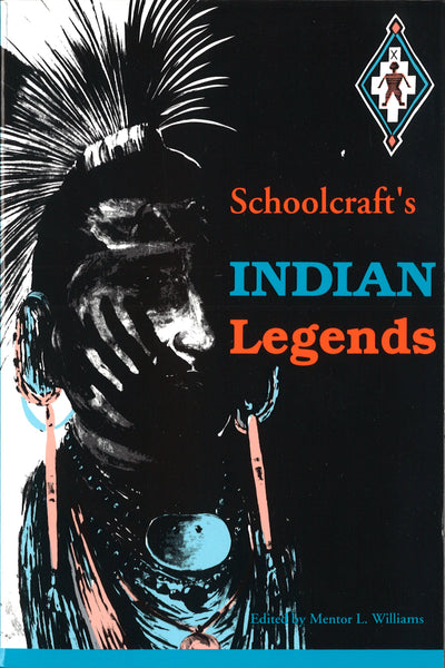 Schoolcraft's Indian Legends