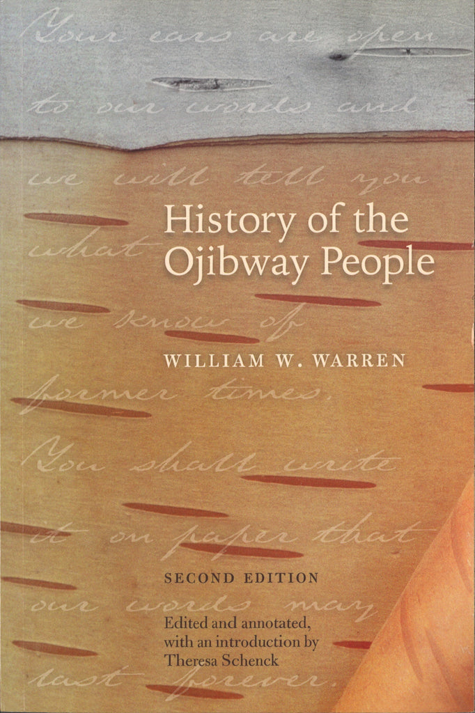 History of the Ojibway People by William W. Warren