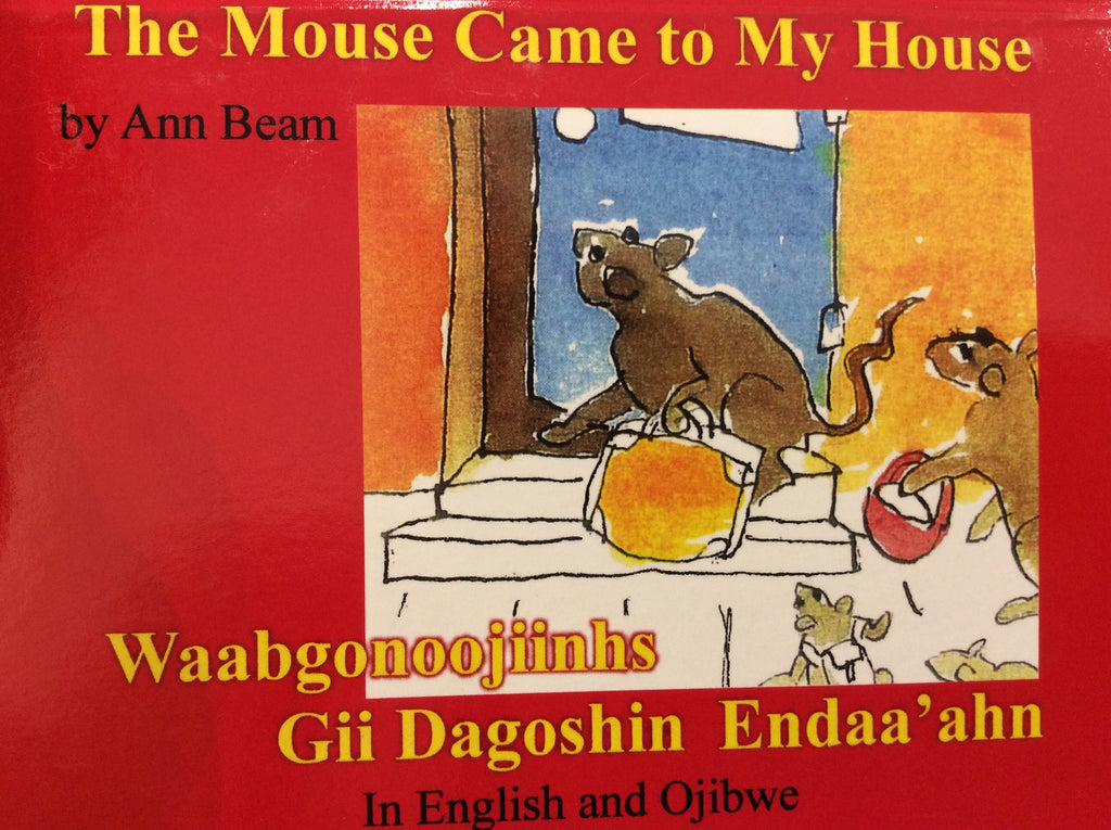 The mouse came to my house-Waabgonoojinhs Gii Dagoshin Endaa'ahn