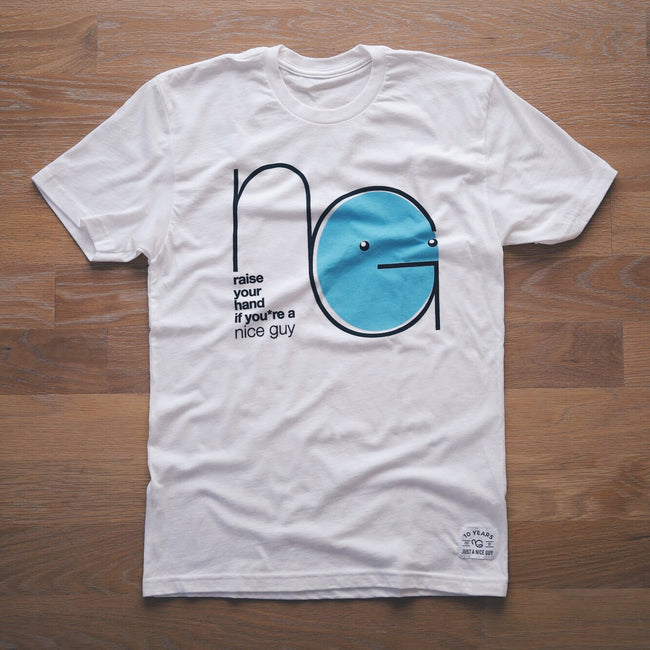 NG01 The Original Nice Guy Shirt (UNISEX) - COLLECTOR'S EDITION