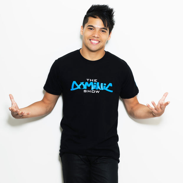 Original The Dominic Show Shirt (BLACK/UNISEX)