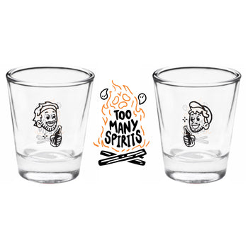 Too Many Spirits Shot Glasses - Set of 2 Shot Glasses