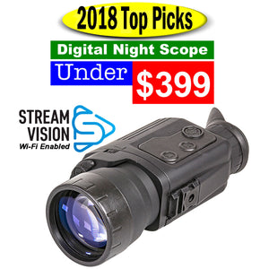 2018 Top Pick. Digital Night Scope under $399.