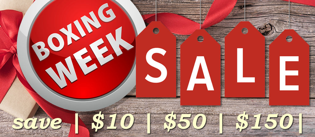 SAVE $10 during our BOXING WEEK SALE!