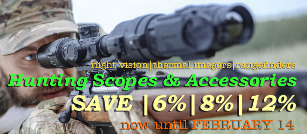 Dial in 12% SAVINGS on Night Vision and Thermal Imaging Hunting Scopes and Select Accessories!