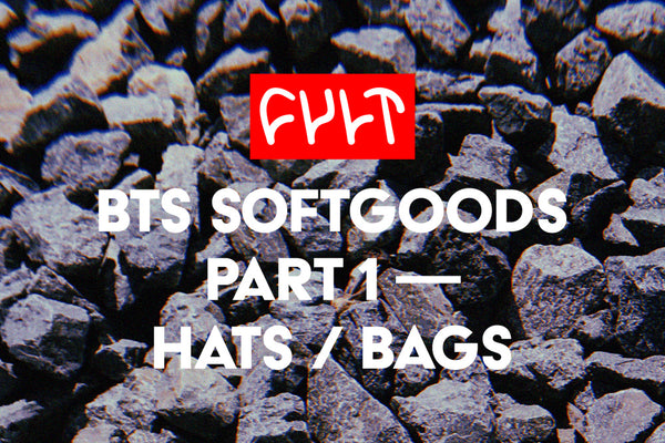 BTS SOFTGOODS / Part 1