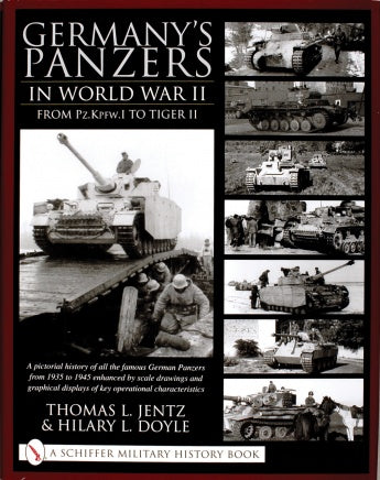Schiffer - Germany's Panzers in WWII from PzKpfw I to Tiger II