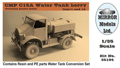 Mirror Models Military 1/35 CMP C15A Cab 11/12 Water Tank Lorry Truck Kit