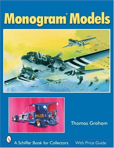 Schiffer - Monogram Models (Soft Cover)