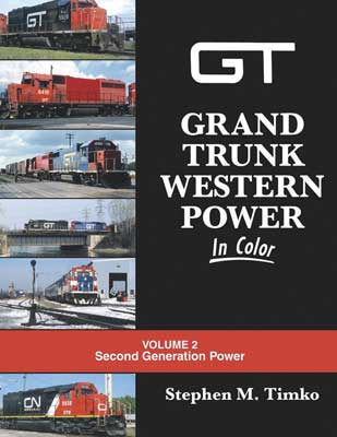 Morning Sun Books Grand Trunk Western Power In Color