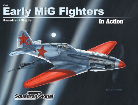 Squadron Signal Early MiG Fighters in Action
