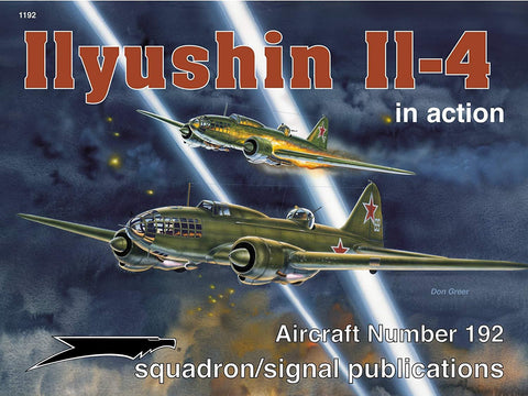 Squadron Signal Ilyushin IL-4 in Action