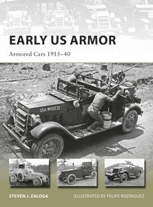 Osprey Publishing Vanguard: Early US Armor - Armored Cars 1915-40