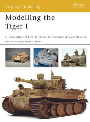 Osprey Publishing: Modeling The Tiger I