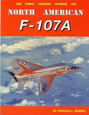 Ginter Books - Air Force Legends: North American F107A
