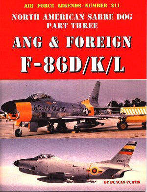 Ginter Books - Air Force Legends: North American Sabre Dog Pt.3 ANG & Foreign F86D/K/L