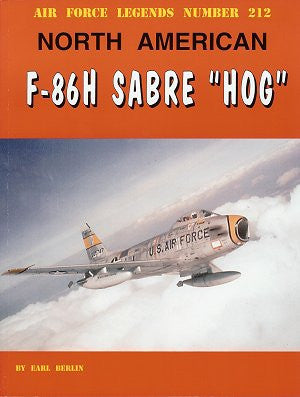 Ginter Books - Air Force Legends: North American F86H Sabre Hog