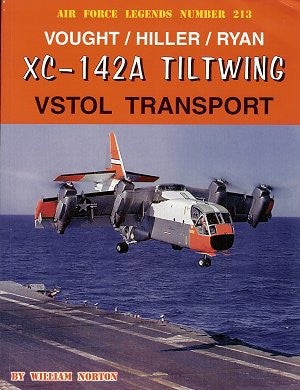 Ginter Books - Air Force Legends: Vought/Hiller/Ryan XC142A Tiltwing VSTOL Transport