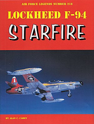 Ginter Books - Air Force Legends: Lockheed F94 Starfire