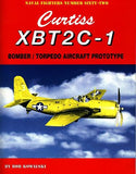 Ginter Books - Naval Fighters: Curtiss XBT2C1 Bomber/Torpedo Aircraft Prototype