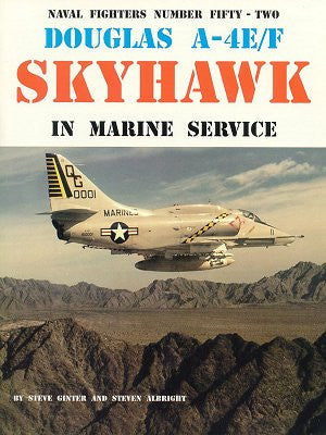 Ginter Books - Naval Fighters: Douglas A4E/F Skyhawk Marine Serivice